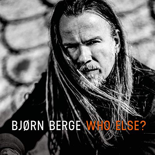 BJØRN BERGE - Who Else?