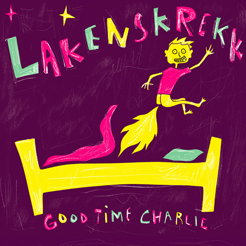 Good Time Charlie - Lakenskrekk
