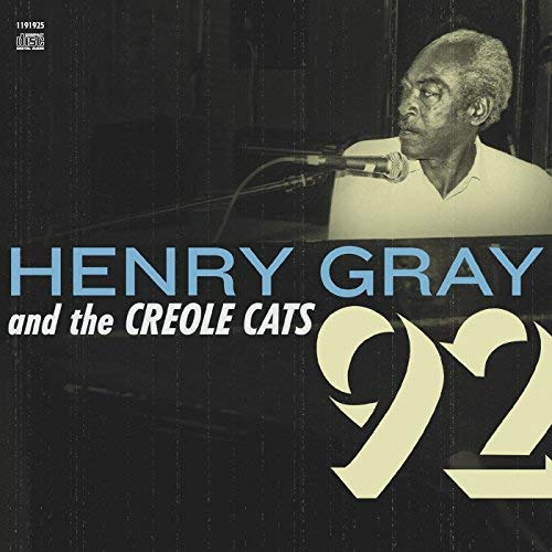 Henry Gray and the Creole Cats - 92