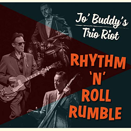 JO' BUDDY's TRIO RIOT - Rhythm 'n' Roll Rumble