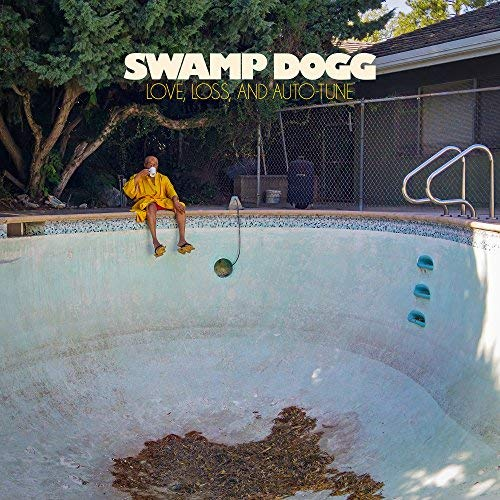 Swamp Dogg - Love, Loss and Auto-Tune