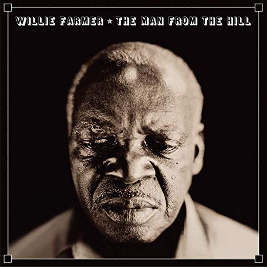 WILLIE FARMER - The Man From The Hill