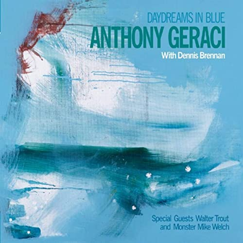 ANTHONY GERACI - Daydreams In Blue