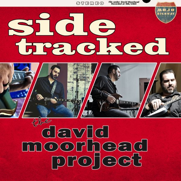 The David Moorhead Project - Side Tracked