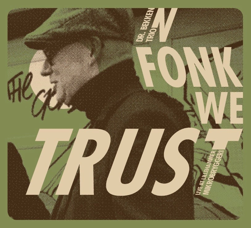 DR. BEKKEN TRIO - In Fonk We Trust