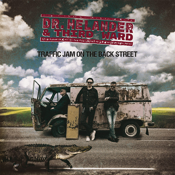 Dr Hellander & Third Ward - Traffic Jam On The Back Street