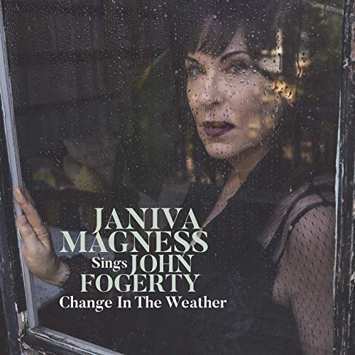 JANIVA MAGNESS - Sings John Fogerty/ Change In The Weather