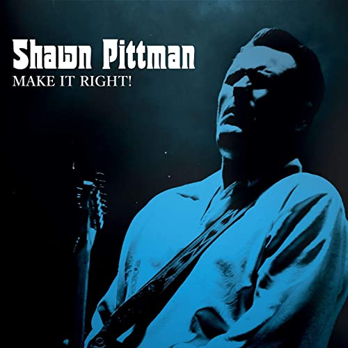 Shawn Pittman  - Make It Right