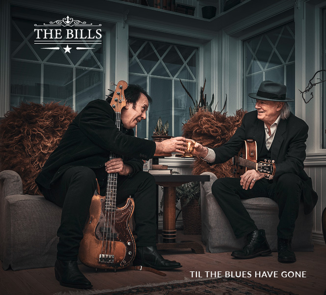 THE BILLS - Til The Blues Have Gone