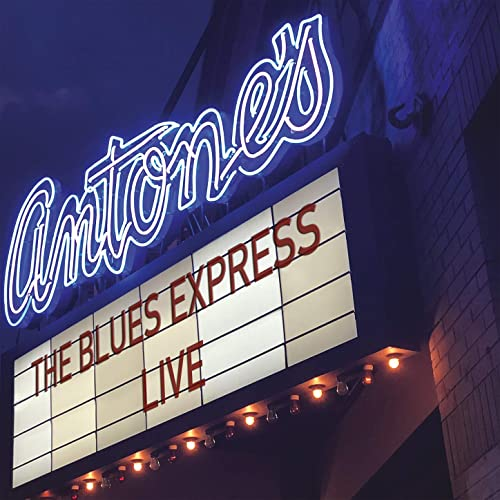 THE BLUES EXPRESS - Live at Antone's