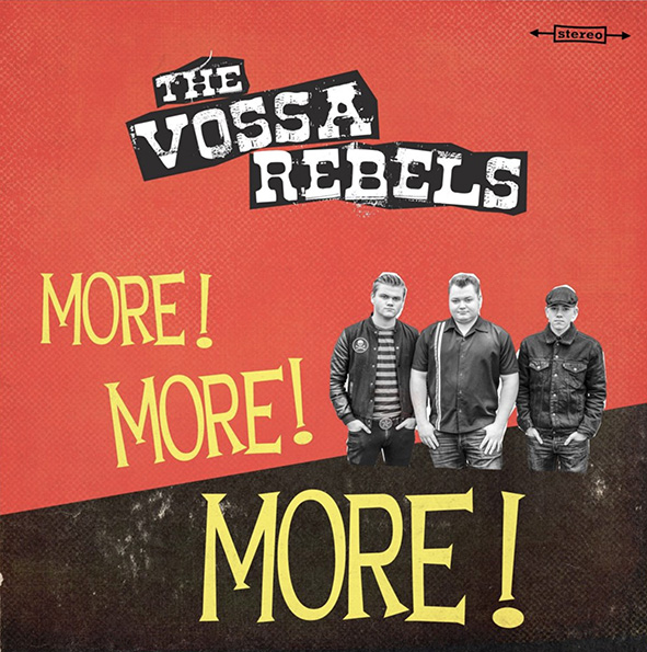 The Vossa Rebels - More! More! More!